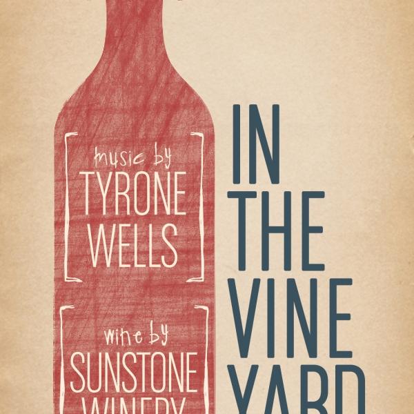 Tyrone Wells in the Vineyard